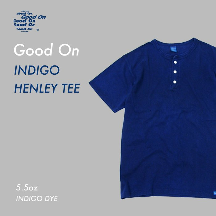 WaShiDa【GOST1102I】Good On 日本品牌 藍染 5.5oz 美國棉 亨利領 素面 短袖 T恤