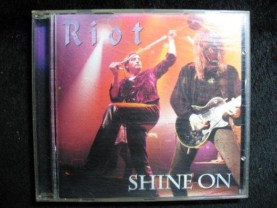 RIOT - SHINE ON - 1998年ZERO 版 日本盤 - 保存佳如新 - 251元起標  R425