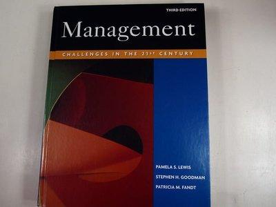 【考試院二手書】《Management-challenges in the 21st century》│Pamela.S.Lewis│八成新(22Z21)