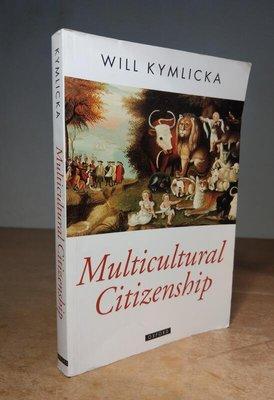 原文書Multicultural Citizenship: A Liberal│Kymlicka│Oxford│七成新
