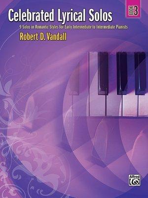 【599免運費】Celebrated Lyrical Solos, Book 3  Alfred 00-29179