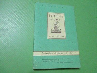 【大亨小撰~古舊書】Ex Libris,Confession of a common Reader//2000年平裝初版