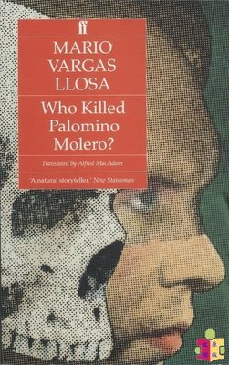 [文閲原版]略薩:誰是殺人犯? 英文原版 Who Killed Palomino Molero?