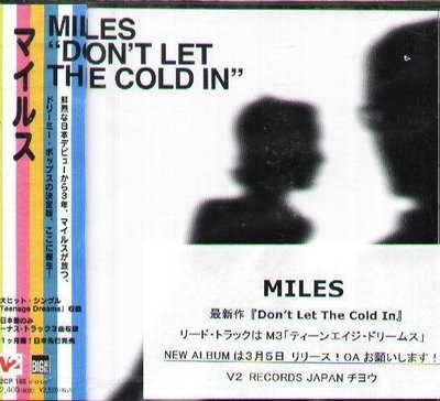 (甲上唱片) MILES - DON'T LET THE COLD IN (+3 Bonus Tracks)- 日盤