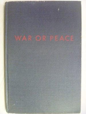 【月界二手書店】WAR OR PEACE_JOHN FOSTER DULLES_1953年 〖外文書〗ABH