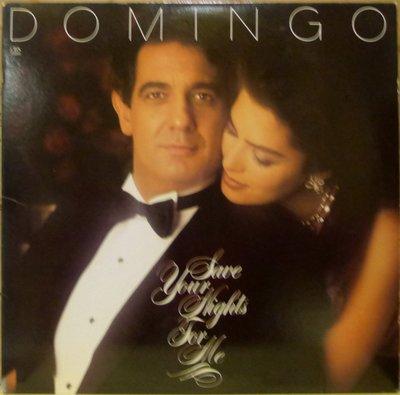 §小宋唱片§ 美版CBS/Placido Domigo - Save Your Nights For Me/二手古典黑膠