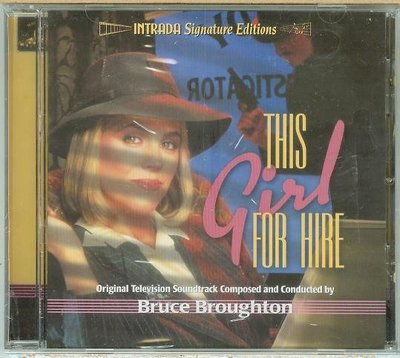 """""""This Girl for Hire""""- Bruce Broughton(09),全新美版"""