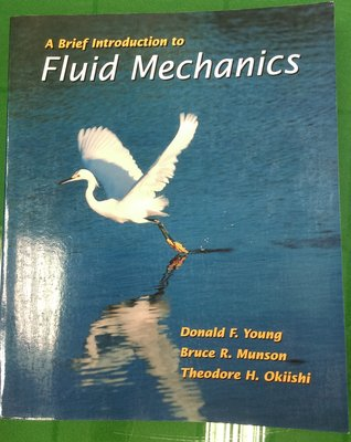 《A Brief Introduction to Fluid Mechanics》ISBN:0471137715