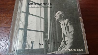 BERNWARD KOCH Montagnola -Dedicated to hermann hesse 現代鋼琴獨奏發燒錄音向文豪致敬優雅罕見盤