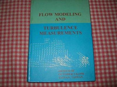 二姑書坊 :     FLOW  MODELING AND TURBULENCE MEASUREMENTS