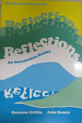 英文閱讀技巧 Reflections: An Intermediate Reader, Building Reading Skills (新書、未使用)