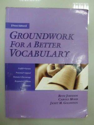 6980銤:A6-4☆2005年『Groundwork for a Better Vocabulary 3/e』Beth Johnson