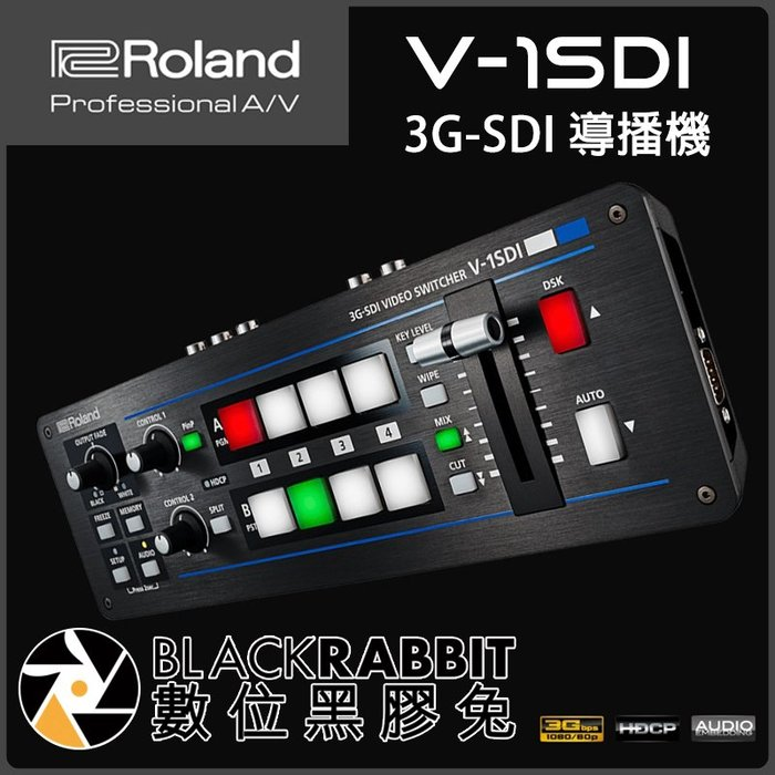 數位黑膠兔【 Roland 樂蘭 V-1SDI 3G-SDI 導播機 】可攜式 1080P V1SDI 四頻道 HDMI