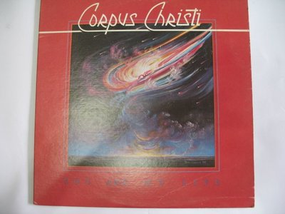 Corpus Christi - YOU ARE MY LIFE - 1980年 黑膠唱片 進口版 - 301元起標