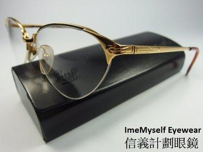 【信義計劃眼鏡】ImeMyself Eyewear 全新真品 Persol ERAS 義大利製 金屬框 貓眼框 下無框