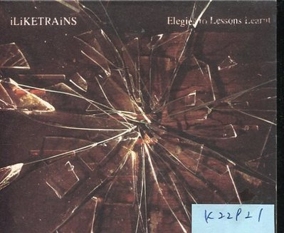 *真音樂* ILIKETRAINS / ELEGIE TO LESSON LEARNT 二手 K22921