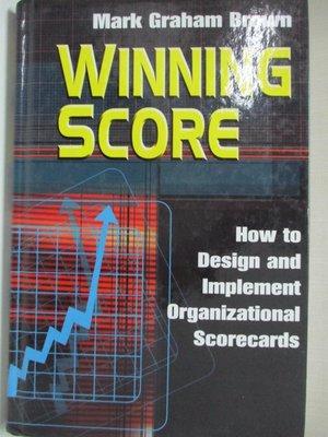 【書寶二手書T1/財經企管_E4X】Winning Score: How to Design and Implement…
