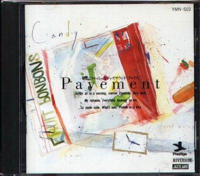 八八 - Pavement - 日版 M.J.Q. Charlie Byrd Bill Evans Trio