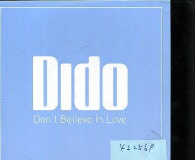 *真音樂* DIDO / DONT BELIEVE IN LOVE 二手 K22569