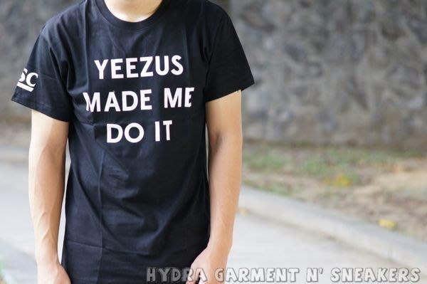 【HYDRA】THATSHITCRAY YEEZUS MADE ME DO IT 字體 Kanye 黑白 短T 黑 S