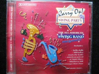 Carry on ! Swing Party - The All American Swing Band - 進口原版盤 - 351元起標  爵士 R54