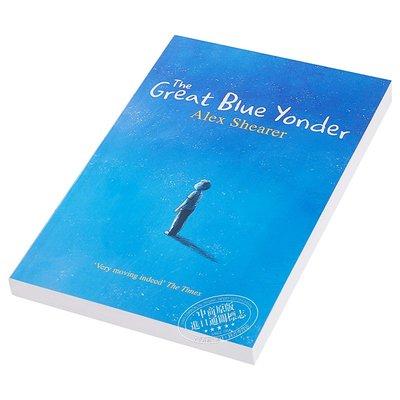 天藍色的彼岸原著正版 The Great Blue Yonder 英文原版 亞歷克斯·希勒 Alex Shearer 暢