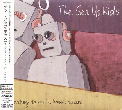 K - THE Get Up Kids Something To Write Home About - 日版 - NEW