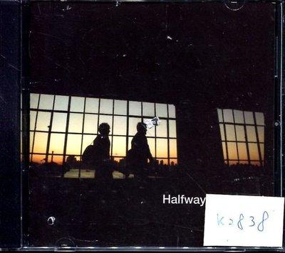*真音樂* HALFWAY TO 二手 K2838 (封面底破.CD有缺口.不影響讀取) (清倉.下標賣5)