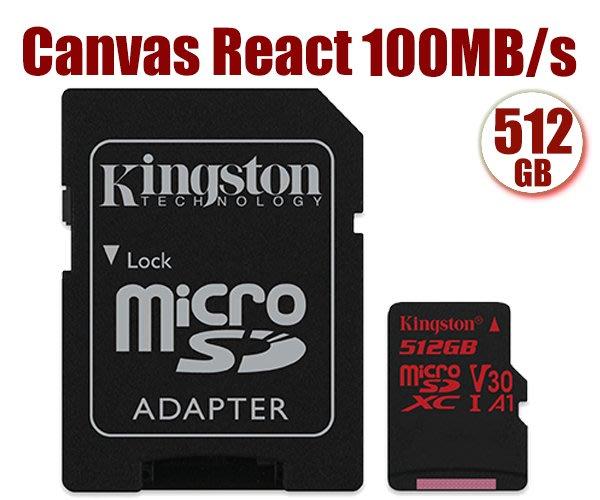 Kingston 512GB 512G microSDXC【100MB-React】microSD  U3 4K 金士頓