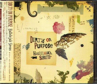 K - Dirty On Purpose - Hallelujah Sirens 日版 CD+2BONUS - NEW