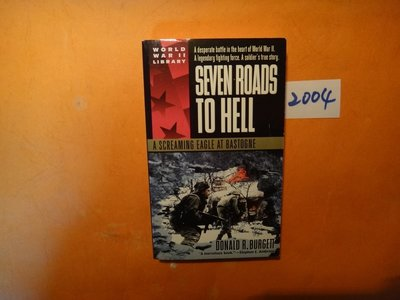 【愛悅二手書坊 22-22】 Seven Roads to Hell: A Screaming Eagle