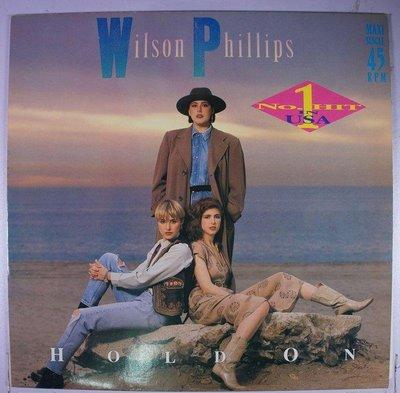 《二手歐版單曲黑膠》Wilson Phillips – Hold On 1990年終冠軍單曲