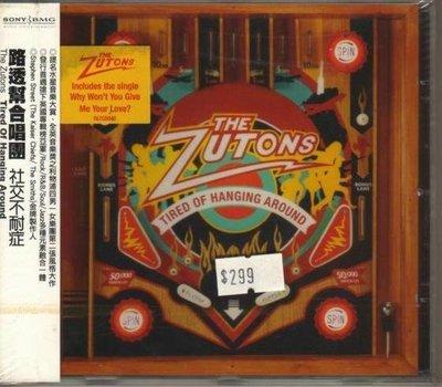 華聲唱片- 路透幫合唱團 The Zutons / 社交不耐症 Tired Of Hanging Around   / 全新未拆CD -- 110819