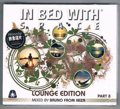 [鑫隆音樂]西洋CD- IN BED WITH SPACE - LOUNGE EDITION (Mixed by BRUNO FROM IBIZA)  2CD