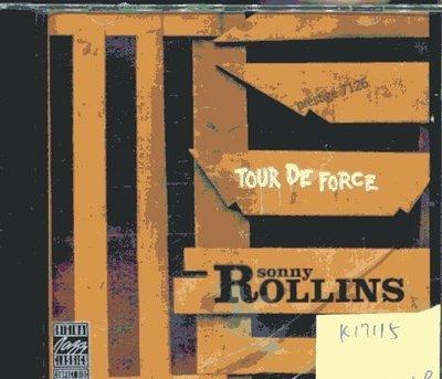 *真音樂* SONNY ROLLINS / TOUR DE FORCE 全新 K17115