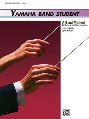 【599免運費】Yamaha Band Student, Book 3【Conductor Score】00-5235