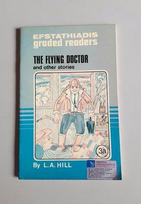 國中英語閱讀與寫作 The Flying Doctor (3a)《Efstathiadis》 書況新 未使用