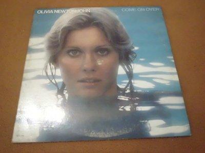 【杜比唱片】 黑膠唱片~OLIVIA NEWTON-JOHN // COME ON OVER 美版 *** LP ***