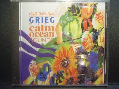 Gomer Edwin Evans-Grieg with calm ocean sounds(全新未拆)