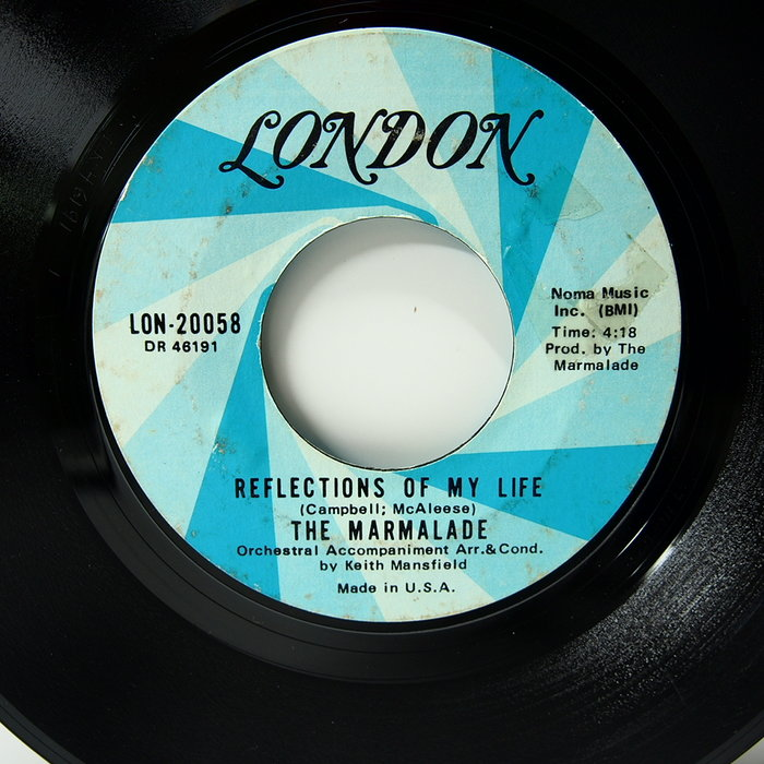 45 rpm 7吋單曲 The Marmalade 【Reflections of my life】美國London