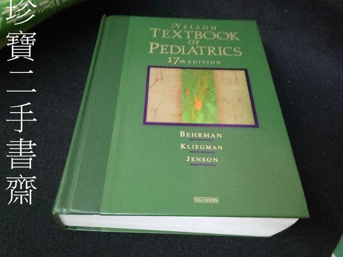 【珍寶二手書齋FB3】《Nelson Textbook of Pediatrics》ISBN:0721695566