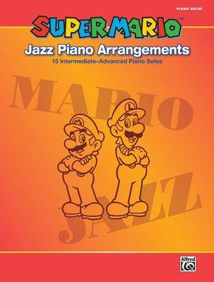 """【599免運費】Super Mario™ Jazz Piano Arrangements 跟著江老師 """"超級瑪利歐"""""""