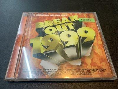 *還有唱片行*BREAK OUT 1999 二手 Y18450