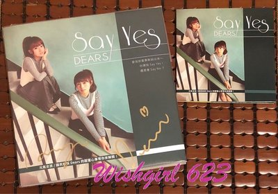 Dears 簡廷芮&安婕希 -『Say Yes』精美寫真書+單曲EP (親筆簽名版)~Dewi、小安、我的少女時代、CD