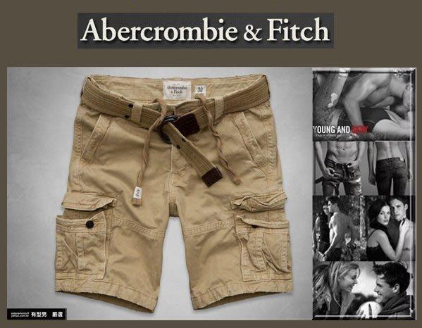 有型男~ A&F Abercrombie&Fitch 工作短褲 Cargo Shorts腰帶卡其W32 W34 W36