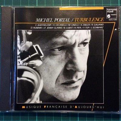 香港CD聖經/文心雕樂/Michel Portal-Turbulence/米謝爾.波爾塔-亂流 1987西德版無ifpi