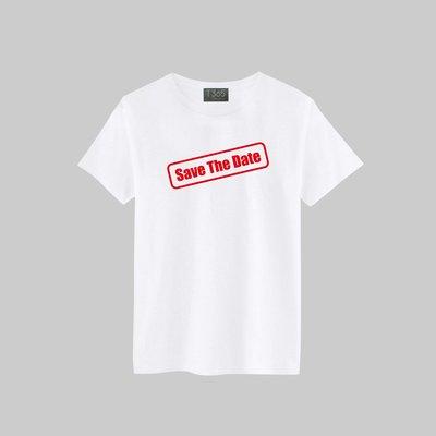 T365 SAVE THE DATE 印章 T恤 男女皆可穿 多色同款可選 短T 素T 素踢 TEE 短袖 上衣 棉T