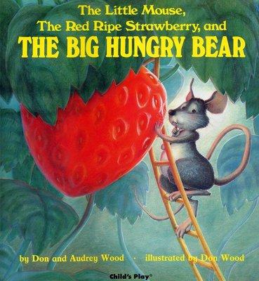 *小貝比的家*HE LITTLE MOUSE, THE RED RIPE STRAWBERRY, AND THE BIG