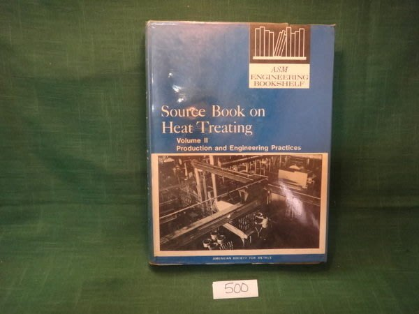 【愛悅二手書坊 11-52】Source Book on Heat Treating Vol.Ⅱ