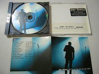 舊CD英文專輯-Jerry seinfeld-I'm telling you for the last time(Printed in USA)